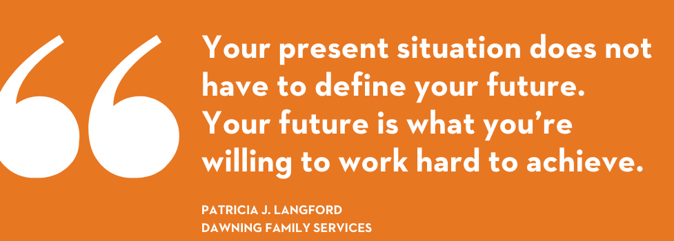 Article from Nonprofit Leadership Center: 10 Questions with Patricia J. Langford, CEO of Dawning Family Services